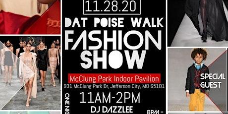 Dat Poise Walk Fashion Show tickets