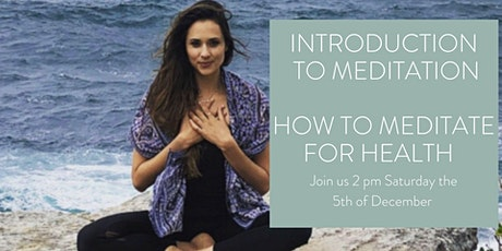 Introduction to Meditation for health tickets