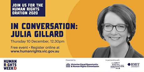 Human Rights Oration 2020 - In conversation with Julia Gillard AC tickets