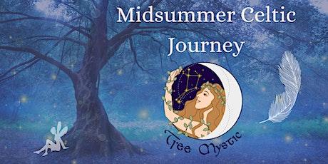 Midsummer Eve Celtic  Journey tickets
