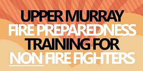 Fire Preparedness Training for NON Fire Fighters - Tintaldra tickets