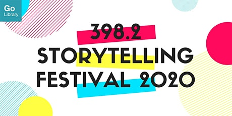 Stories of Perseverance and Patience | 398.2 Storytelling Festival 2020 tickets