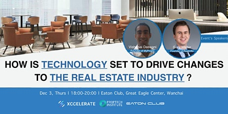 How is Technology set to drive changes to the Real Estate Industry? | FREE tickets