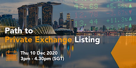 Path to Private Listing: A Sharing by HG Exchange, Hosted by NUS Enterprise tickets