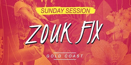Zouk Fix - Sunday Session - House of Dance (Ashmore) tickets