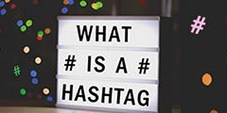 What's a Hashtag? tickets