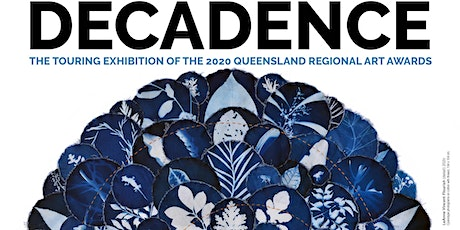 Celebrating DECADENCE - the 2020 Queensland Regional Art Awards tickets