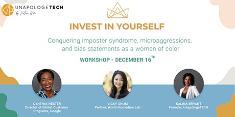 UnapologeTECH Workshop: Conquer imposter syndrome in the tech industry tickets