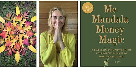 Me. Mandala. Money. Magic. Marathon. (Dec 3rd - 30th) tickets