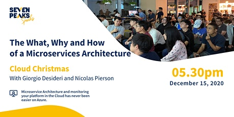 Cloud Christmas: The What, Why, and How of a Microservices Architecture tickets
