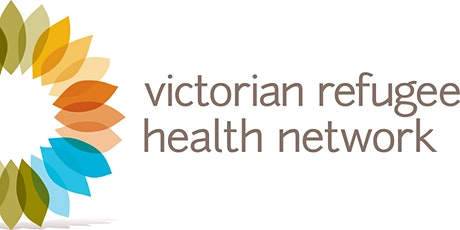 Victorian Refugee Health Network - December 2020 Statewide Meeting tickets