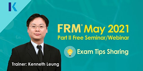 FRM Part II Free Seminar/Webinar (May 2021 Exam) tickets