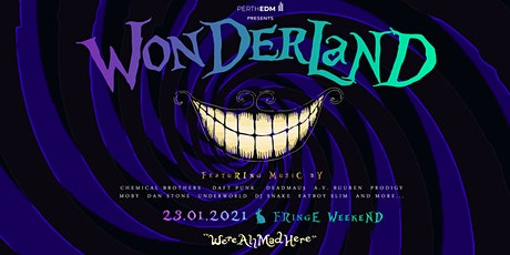 Wonderland - Fringe Weekend @ Badlands Bar EDM DJ Perth, Western Australia tickets
