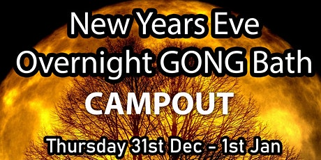 New Years Eve Overnight Gong Bath Campout