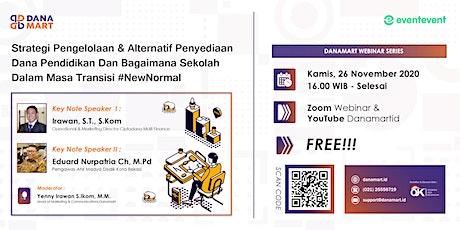 Strategi Pengelolaan & Alternatif Penyediaan Dana Pendidikan tickets