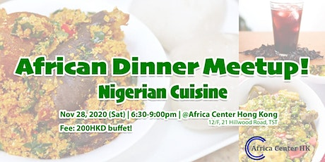 African Dinner Meetup! (Nigerian Cuisine) tickets