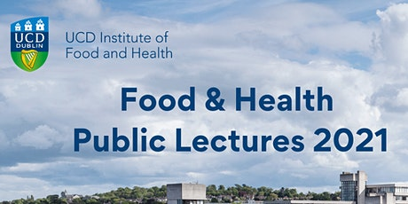 Food & Health Public Lectures 2021 tickets