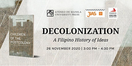 Decolonization: A Filipino History of Ideas tickets