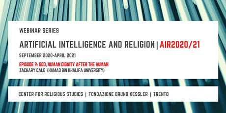 Artificial Intelligence and Religion – AIR2020/21, ninth episode biglietti