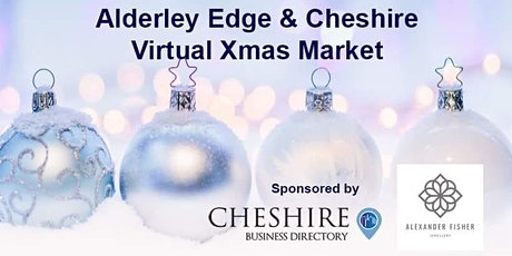 Alderley Edge & Cheshire Virtual Xmas Market tickets