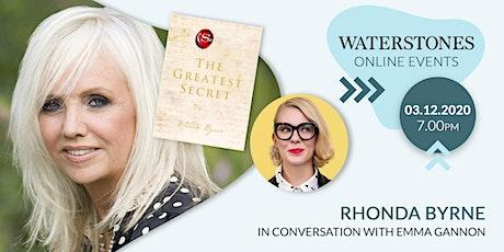 The Greatest Secret: Rhonda Byrne in conversation with Emma Gannon tickets