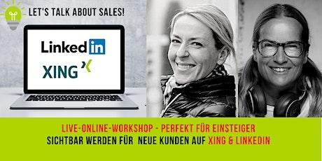 Sichtbar werden für neue Kunden in XING und LinkedIn Tickets