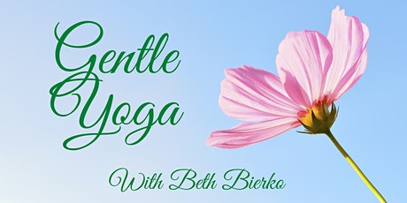 Wednesday Morning Gentle Yoga with Beth - Single Ticket tickets