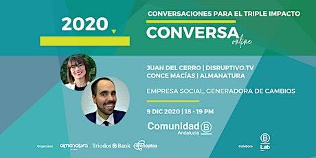 Conversaciones para el Triple Impacto con Juan del Cerro (DISRUPTIVO.TV) tickets