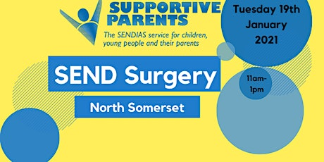 North Somerset SEND Surgery, Tuesday 19th January,  11am-1pm tickets