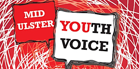 Mid Ulster Youth Voice Information & Capacity Building Evening- Magherafelt tickets