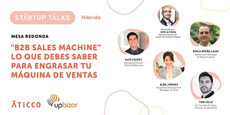 "Startup Talks: ""B2B Sales Machine"" tickets"