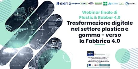 Trasformazione digitale nel settore plastica e gomma-verso la Fabbrica 4.0 biglietti