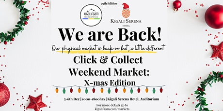 Kigalifaam Click & Collect Weekend Market: X-mas Edition tickets