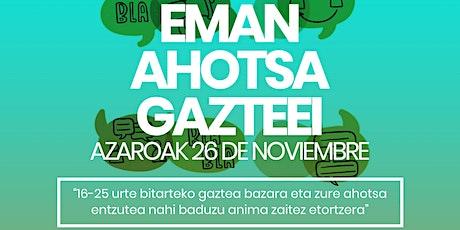 Eman Ahotsa Gazteei tickets