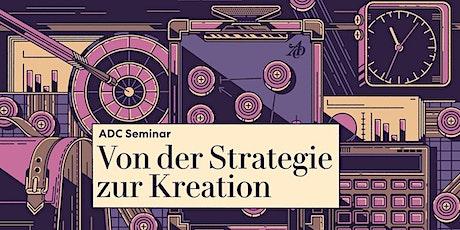 Von der Strategie zur Kreation Tickets
