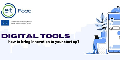 Digital tools - how to bring innovation to your start up? tickets