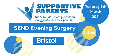 Bristol Evening SEND Surgery (virtual or phone)- Tuesday 9th March 2021 tickets