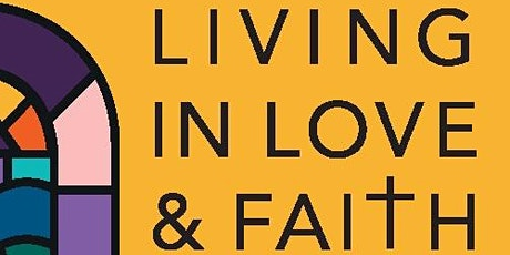 Living in Love and Faith tickets