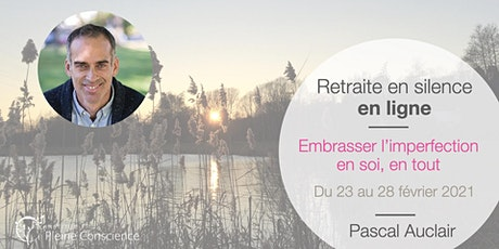 Retraite de pleine conscience en ligne avec Pascal Auclair - février 2021 billets