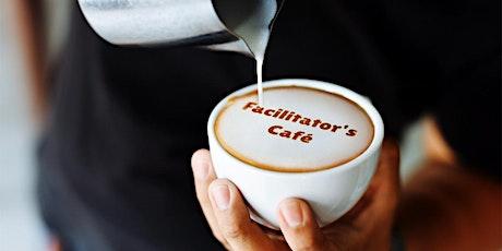 Facilitator's Café tickets