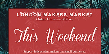 Virtual Christmas Craft Fair - London Makers Market tickets