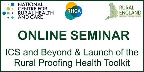 ICS and Beyond & Launch of the Rural Proofing Health Toolkit tickets