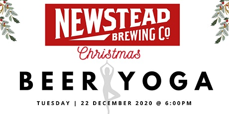 Christmas Beer Yoga at Newstead Brewing Co. tickets