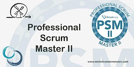 Scrum.org - Professional Scrum Master II (PSM2) tickets