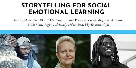Storytelling for social-emotional learning tickets