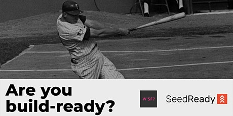 Build-Ready Bootcamp // SeedReady X Who's Fabio? tickets