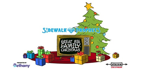 Sidewalk Prophets - Great Big Family Christmas  - December 11, 2020 (MST) tickets