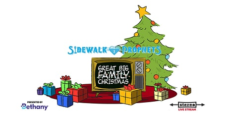 Sidewalk Prophets - Great Big Family Christmas  - December 12, 2020 (PST) tickets