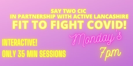 Fit to Fight Covid! Movement to Music! tickets