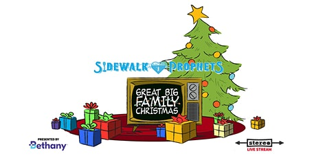 Sidewalk Prophets - Great Big Family Christmas  - December 17, 2020 (MST) tickets